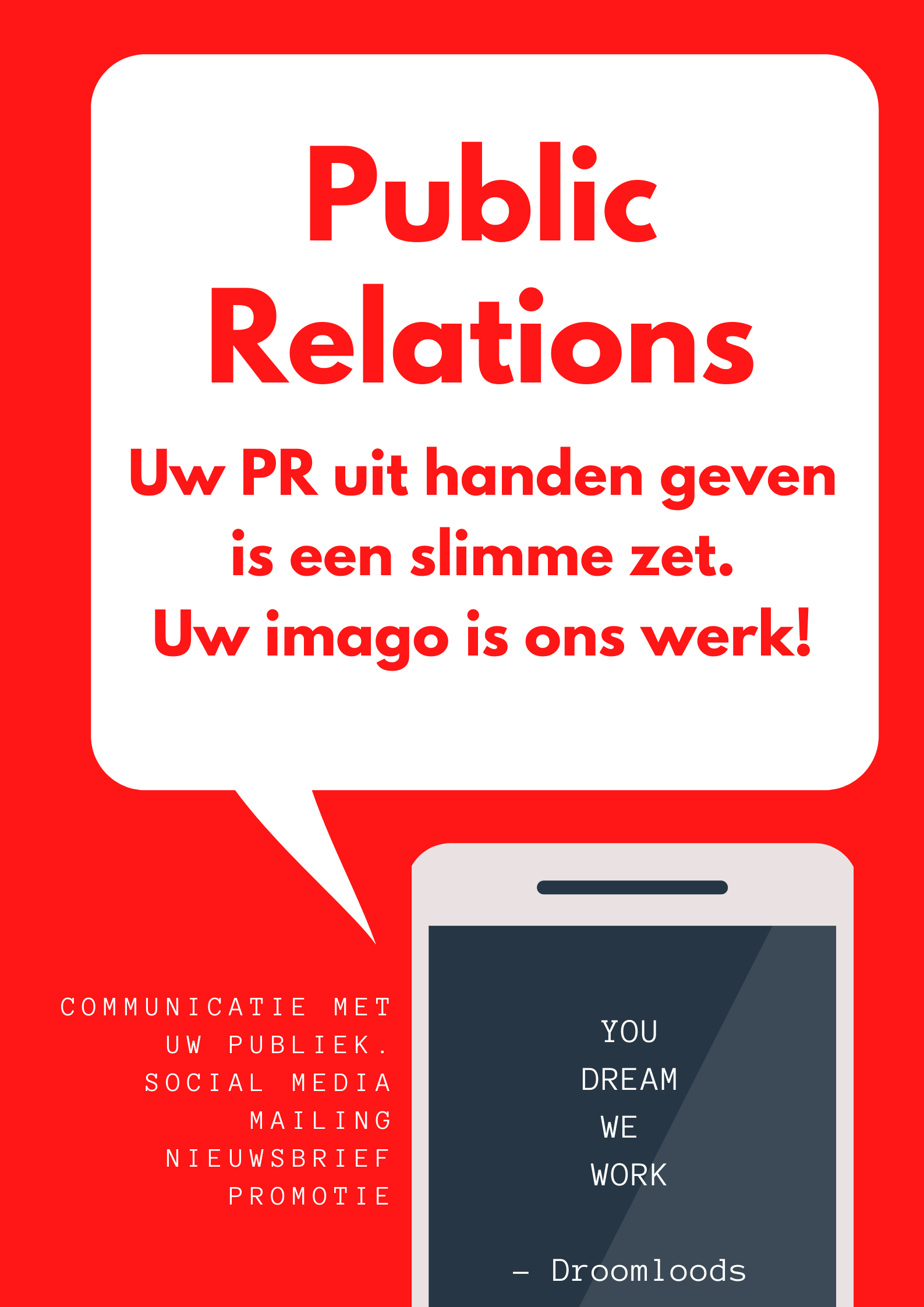 Public Relations door Droomloods