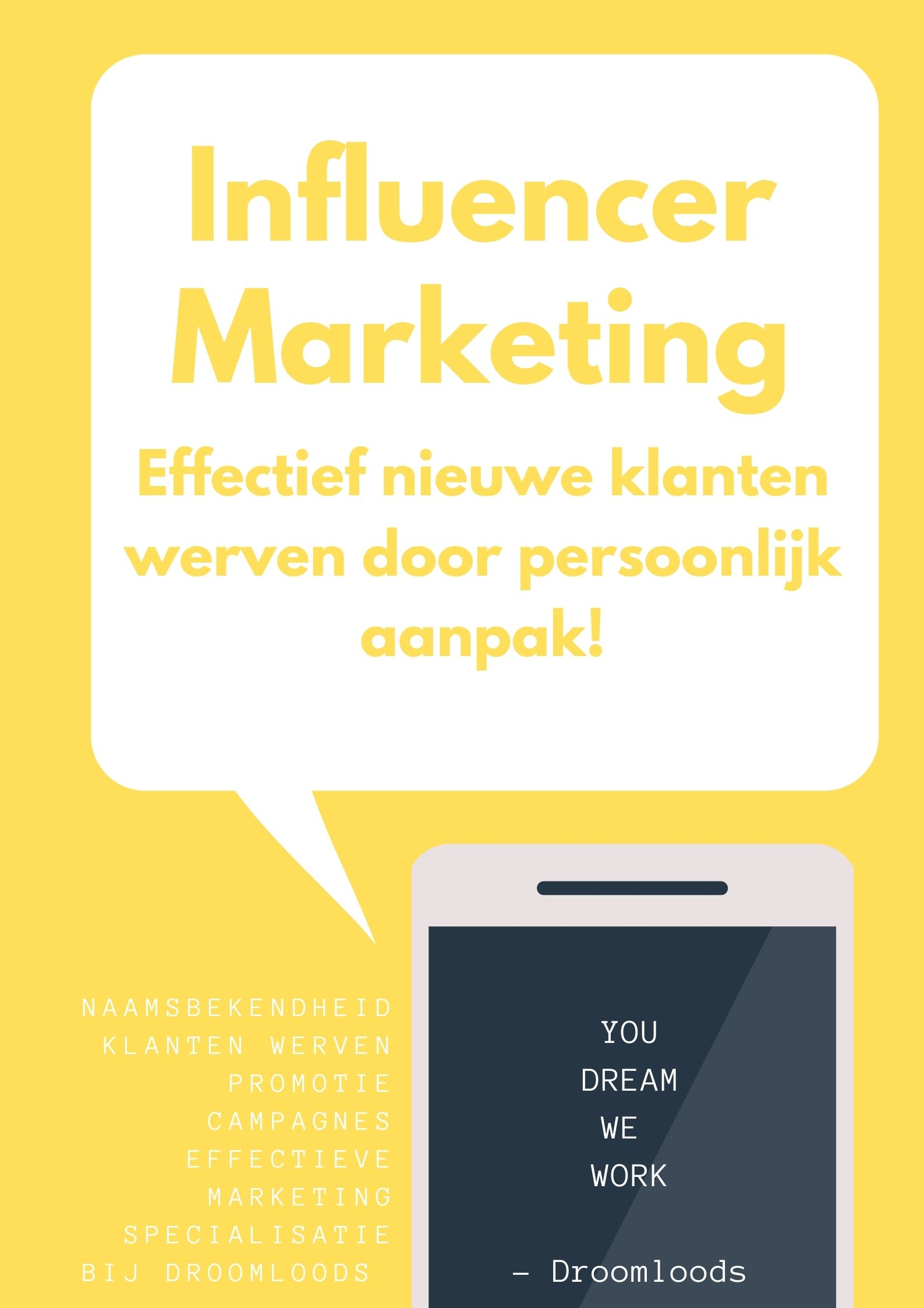 Influencer Marketing Droomloods