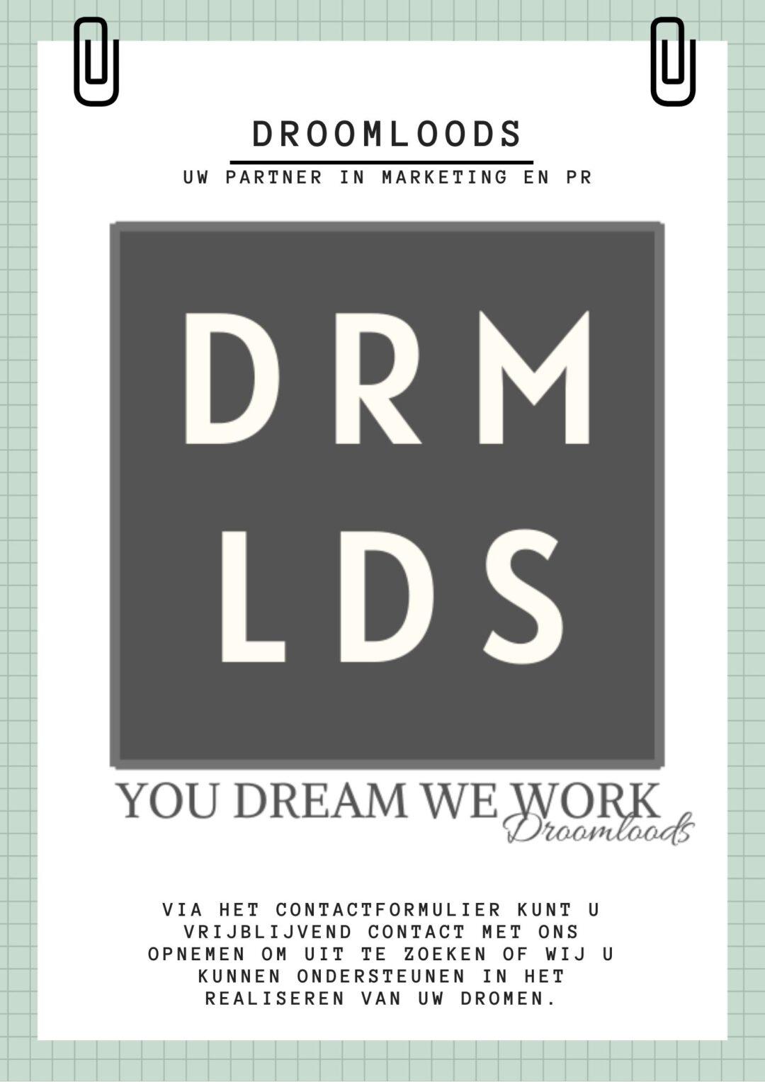 Droomloods is uw partner in marketing en pr